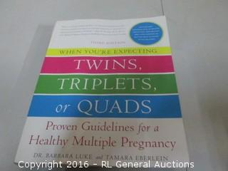 Twins Triplets or Quads