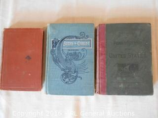 Antique Books - 1892 Our Lord's Life , 1903 Steps to Christ & 1884 The Eclectic Primary History of The United States