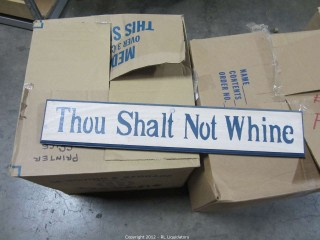 Thou Shall Not Whine/Sign