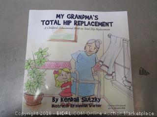 My Grandma's Total Hip Replacement-Book