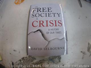 Free Society Crisis
