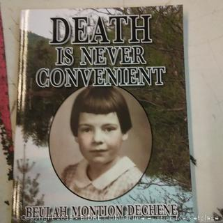 Death is Never Convenient