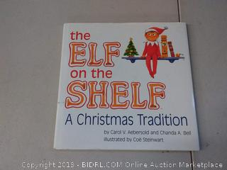 The Elf on the Shelf: A Christmas Tradition (Collectible, like new) BOOK ONLY
