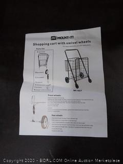 mount it shopping cart with swivel wheels (will not flatten out)