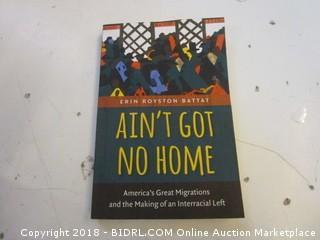 Ain't Got No Home